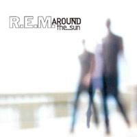 R.E.M. – Around the Sun